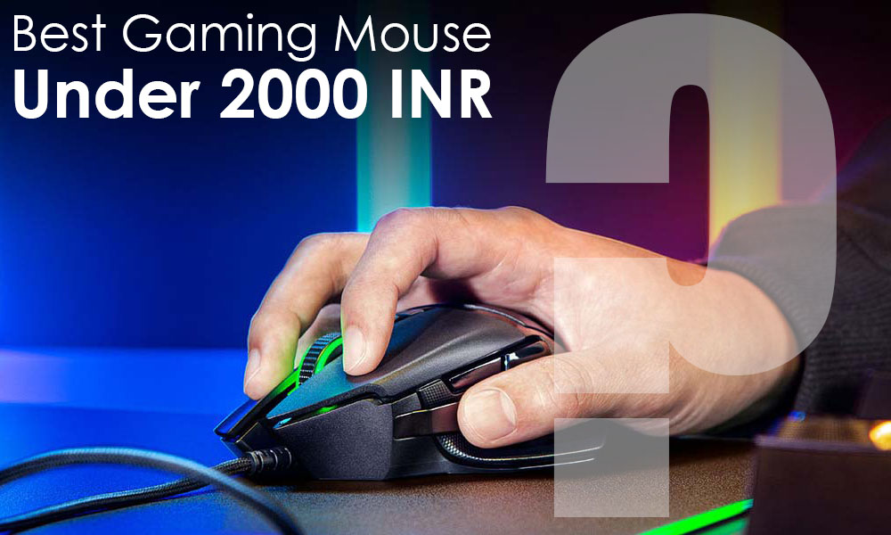 Best Gaming Mouse Under 2000 List